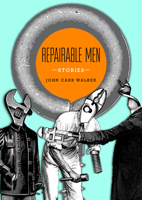 1_REPAIRABLE MEN - John Carr Walker