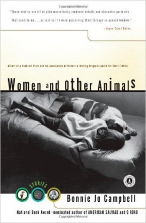 Women & Other Animals, Bonnie Jo Campbell