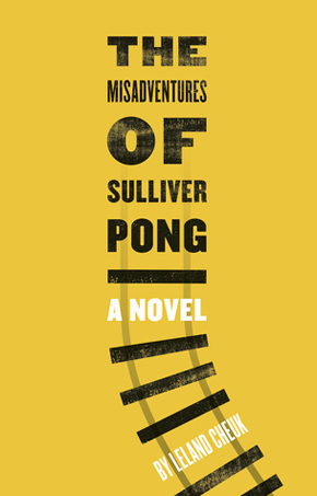 The Misadventures of Sulliver Pong_author_Leland Cheuk